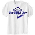 All Day the Sigma Way! Word Design on White Shirt