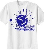 All Day the Sigma Way! Paint Splash on White Shirt